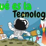 Todo lo que necesita saber sobre Que Es Tecnología